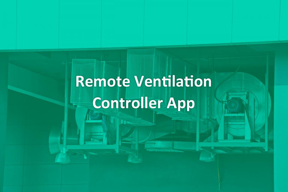 Remote Ventilation Controller App