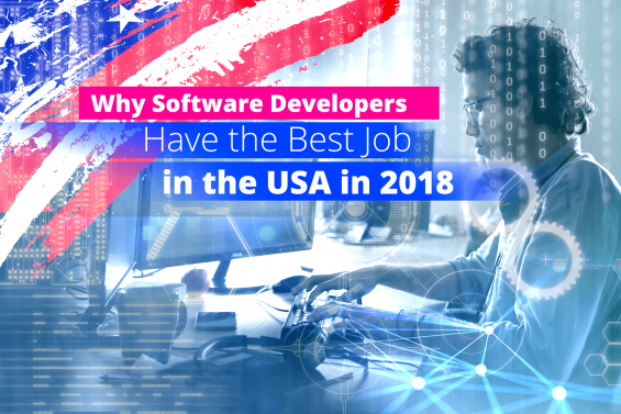 Why Software Developers Have the Best Job in the USA in 2018