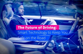 The Future of Driving Smart Technology to Keep You Safe on the Road