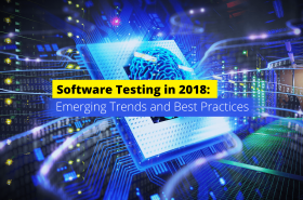 INTERSOG-Software-Testing-in-2018--Emerging-Trends-and-Best-Practices